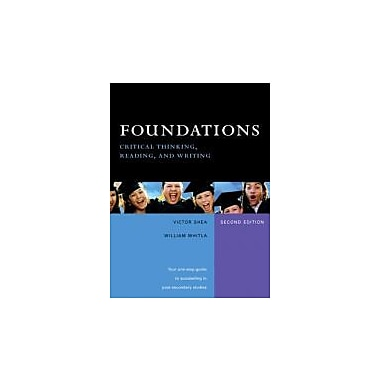 Foundations: Critical Thinking, Reading, and Writing (2nd Edition), New Book (9780131236318)