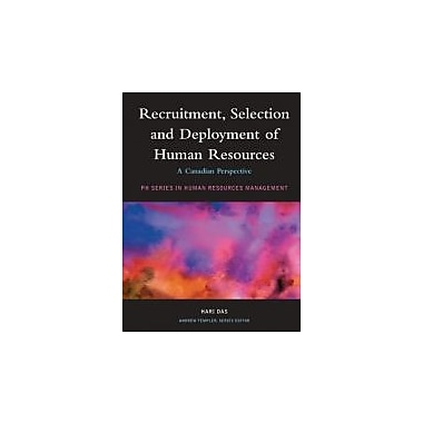 Recruitment, Selection and Deployment of Human Resources: A Canadian Perspective, Used Book (9780131271784)