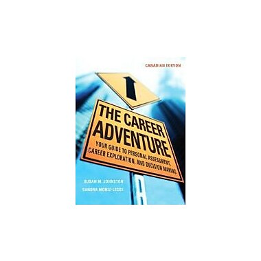 The Career Adventure: Your Guide to Personal Assessment, Career Exploration, and Decision Making, New (9780131274594)