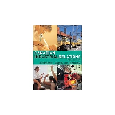 Canadian Industrial Relations (3rd Edition), New Book (9780131277939)