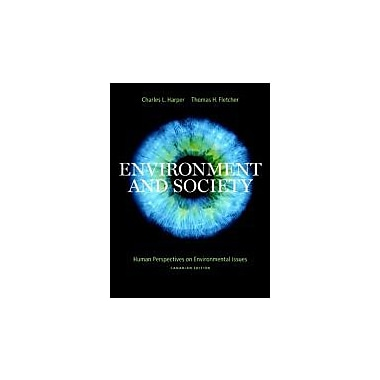 Environment And Society: Human Perspectives on Environmental Issues, Used Book (9780131290822)