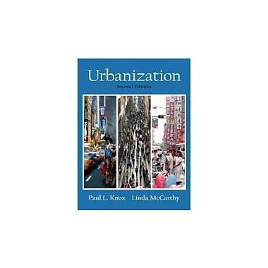 Urbanization: An Introduction to Urban Geography (2nd Edition), New Book (9780131424500)