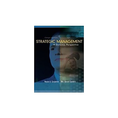 Strategic Management: A Dynamic Perspective, Concepts and Cases