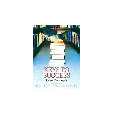 Keys To Success: Core Concepts, Canadian In-Class Edition, New Book (9780131492776)