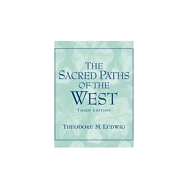 The Sacred Paths of the West (3rd Edition), New Book (9780131539068)