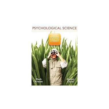Psychological Science: Modeling Scientific Literacy, New Book (9780131739857)