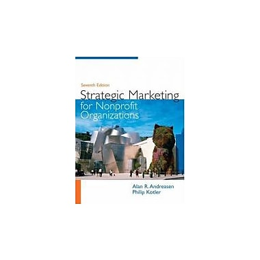 Strategic Marketing for Non-Profit Organizations (7th Edition), New Book (9780131753723)