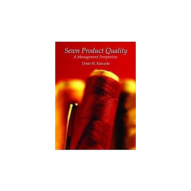Sewn Product Quality: A Management Perspective, Used Book (9780131886476)