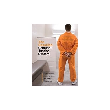 The Canadian Criminal Justice System (2nd Edition), New Book (9780131992467)