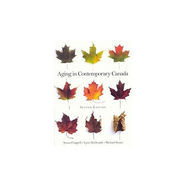 Aging in Contemporary Canada (2nd Edition), New Book (9780132018739)