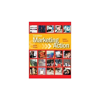Canadian Marketing in Action (8th Edition), New Book (9780132063135)