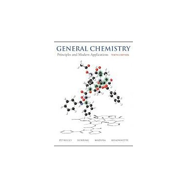 General Chemistry: Principles and Modern Applications (10th Edition), New Book (9780132064521)