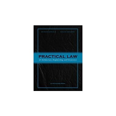 Practical Law of Architecture, Engineering, and Geoscience, Second Canadian Edition with Companion Website (2nd Edition)