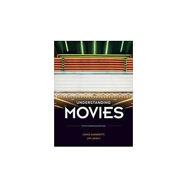 Understanding Movies, Fifth Canadian Edition with Companion Website and Gradetracker (5th Edition), Used Book (9780132140706)