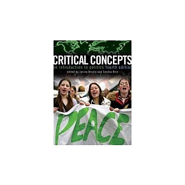 Critical Concepts: An Introduction to Politics (4th Edition), New Book (9780132237666)