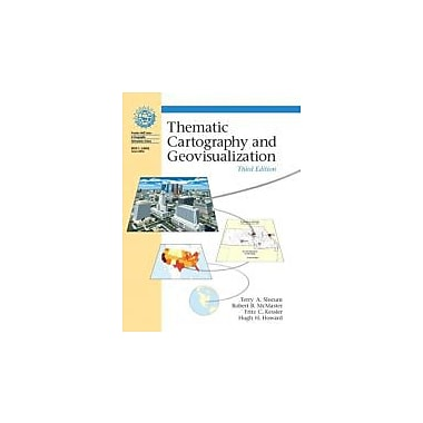 Thematic Cartography and Geovisualization, 3rd Edition, New Book (9780132298346)