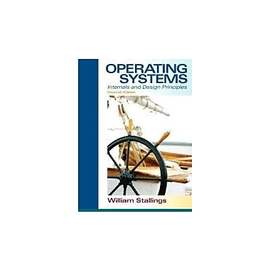 Operating Systems: Internals and Design Principles (7th Edition), New Book (9780132309981)