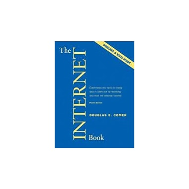 The Internet Book: Everything You Need to Know About Computer Networking & How the Internet Works, Used (9780132335539)
