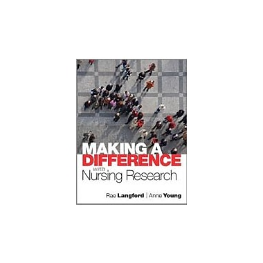 Making a Difference with Nursing Research, New Book (9780132343992)