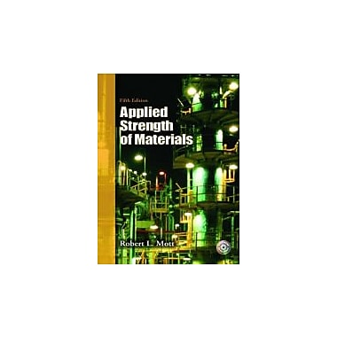 Applied Strength of Materials (5th Edition), New Book (9780132368490)