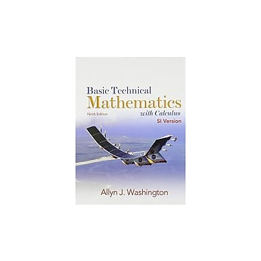 Basic Technical Mathematics w/Calculus, SI Version, New (9780132465618)