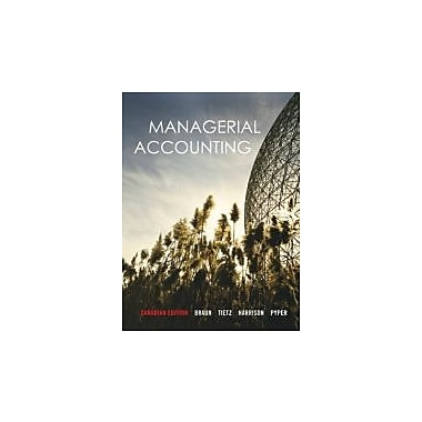 Managerial Accounting, Canadian Edition with MyAccountingLab, New Book (9780132490252)