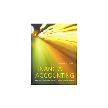 Financial Accounting, Fourth Canadian Edition with MyAccountingLab (4th Edition), Used Book (9780132559249)