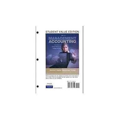 Management Accounting: Information for Decision-Making & Strategy Execution, Student Value Edition, New (9780132567459)