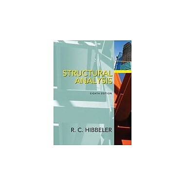 Structural Analysis (8th Edition), Used Book (9780132570534)