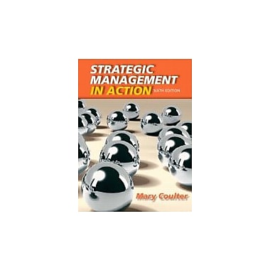 Strategic Management in Action (6th Edition), New Book (9780132620673)