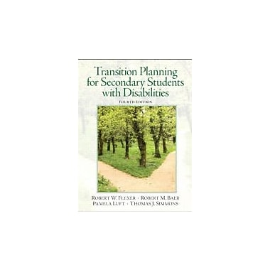 Transition Planning for Secondary Students with Disabilities (4th Edition), New Book (9780132658119)