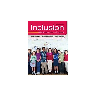 Inclusion: Effective Practices for All Students (2nd Edition), New Book (9780132658201)