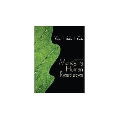 Managing Human Resources (7th Edition), New Book (9780132729826)
