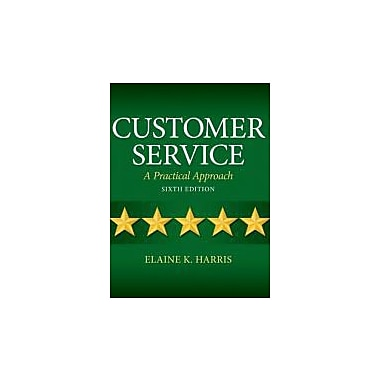 Customer Service: A Practical Approach (6th Edition), New Book (9780132742399)
