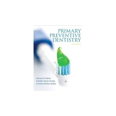 Primary Preventive Dentistry (8th Edition), New Book (9780132845700)