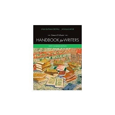 Simon &Schuster Handbook for Writers, Sixth Canadian Edition with MyCanadianCompLab (6th Edition), New Book (9780132905725)