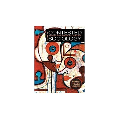 Contested Sociology: Rethinking Canadian Experience, 2012 Updates, Used Book (9780132912907)