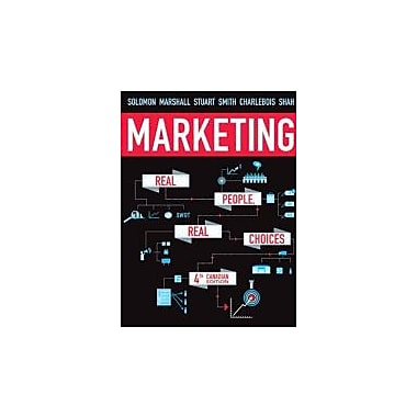 Marketing: Real People, Real Choices, Fourth Canadian Edition with MyMarketingLab (4th Edition), New Book (9780132913171)