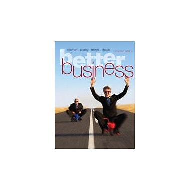 Better Business, First Canadian Edition with MyBusinessLab, Used Book (9780132924283)