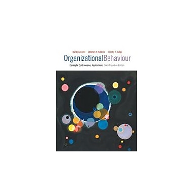 Organizational Behaviour: Concepts, Controversies, Applications, Sixth Canadian Edition w/MyOBLab, New (9780132935289)