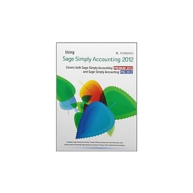 Using Sage Simply Accounting 2012 with Text Enrichment Site, New Book (9780133067651)