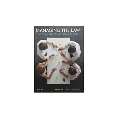 Managing the Law: The Legal Aspects of Doing Business with MyBusLawLab (4th Edition), Used Book (9780133151565)