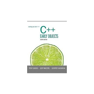 Starting Out with C++: Early Objects (8th Edition), New Book (9780133360929)