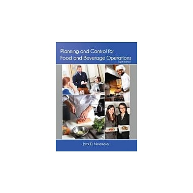 Planning and Control for Food and Beverage Operations (AHLEI) (8th Edition), Used Book (9780133418972)