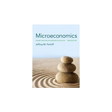Microeconomics: Theory & Applications w/Calculus Plus NEW MyEconLab, New (9780133423853)
