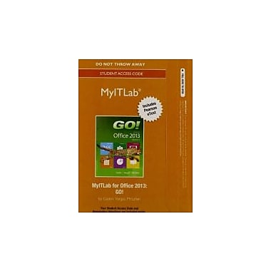 MyITLab with Pearson eText -- Access Card -- for GO! with Office 2013, Used Book (9780133775068)