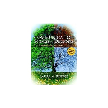 Communication Sciences and Disorders: A Contemporary Perspective (2nd Edition), New Book (9780135022801)