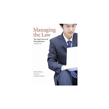 Managing the Law: The Legal Aspects of Doing Business, New Book (9780135037935)