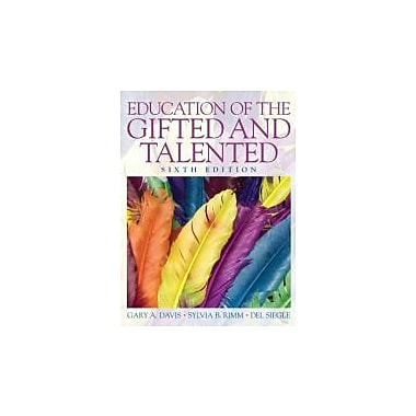 Education of the Gifted and Talented (6th Edition), New Book (9780135056073)