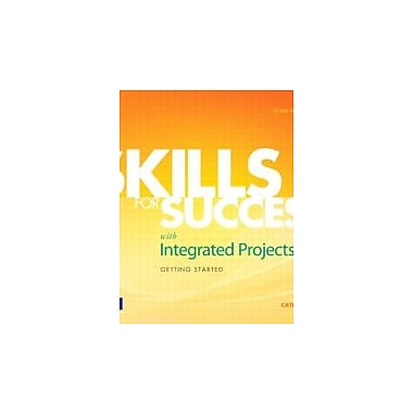 Skills for Success with Integrated Projects Getting Started, New Book (9780135112885)
